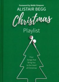 Christmas Playlist By: Alistair Begg