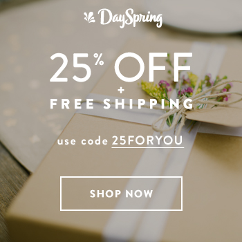 Get 25% Off Your Next Order from Dayspring!